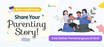 Pemenang Blog Competition Ibupedia, Adakah Nama Kamu di Dalamnya?